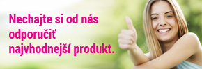 Nechajte si od nás odporučiť najvhodnejší produkt!
